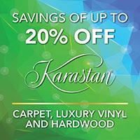 Savings of up to 20% off Karastan. Carpet, luxury vinyl, and hardwood